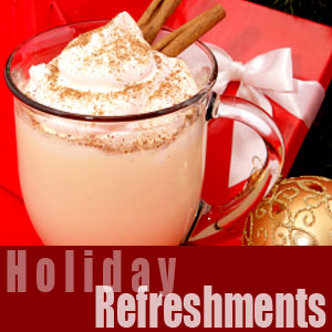 Holiday Refreshments