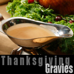 Thanksgiving Gravies